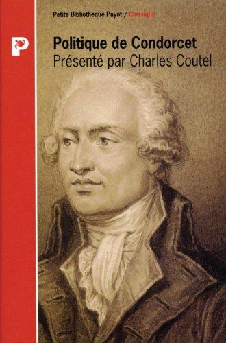 Politique de Condorcet (PETITE BIBLIOTHEQUE PAYOT)
