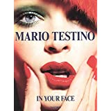 Mario Testino: In Your Face by Mario Testino(2015-03-16)