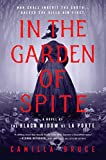 Image of In the Garden of Spite: A Novel of the Black Widow of La Porte