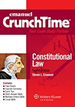 Emanuel CrunchTime: Constitutional Law, Twelfth Edition