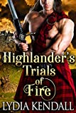 Highlander's Trials of Fire: A Steamy Scottish Historical Romance Novel (English Edition)