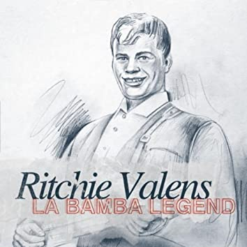 La Bamba Legend - Ritchie Valens