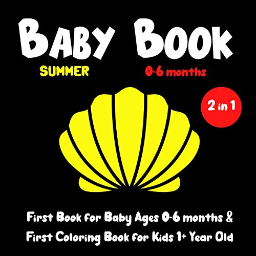 Baby Book 0-6 months SUMMER: Black and White Book for Infants & First...