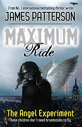 Maximum Ride: The Angel Experiment (English Edition)