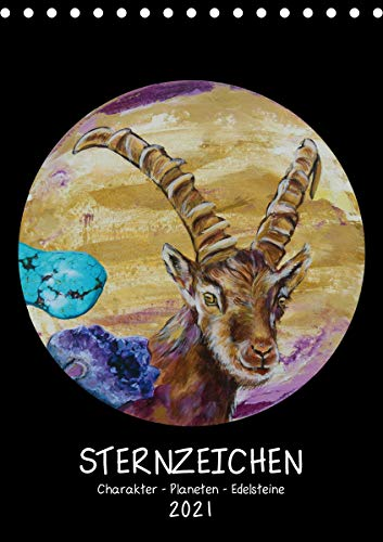 Sternzeichen - Charakter - Planeten - Edelsteine (Tischkalender 2021 DIN A5 hoch)