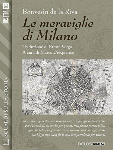 Le meraviglie di Milano (Sguardi sulla storia)
