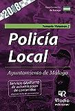 Policía Local. Ayuntamiento de Málaga. Temario. Volumen 2
