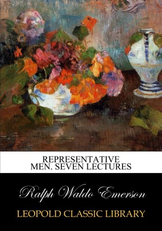 Representative men. Seven lectures