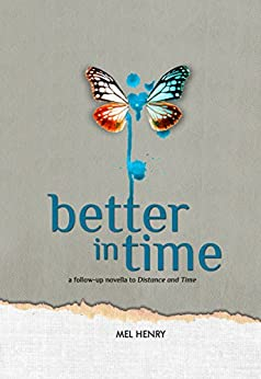 Better in Time (Time After Time Book 2) by [Mel Henry, Kim Crecelius]