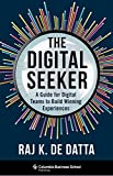 The Digital Seeker: A Guide for Digital Teams to Build Winning Experiences