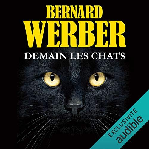 Demain les chats Audiobook By Bernard Werber cover art