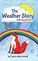 The Weather Story: With Frances Fox