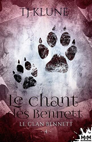 Le chant des Bennett: Le clan Bennett, T4 par [T.J. Klune, Christine Gauzy-Svahn]