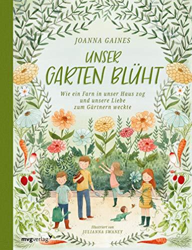 Unser Garten blüht: Wie ein Farn in unser Haus zog und unsere Liebe zum Gärtnern weckte