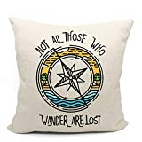 Inspirational Quotes Not All Those Who Wander are Lost Throw Pillow Case, Campers Gifts, RV Pillow Case, Nautical Compass Style Decorative Cotton Linen Cushion Cover for Sofa, 18 x 18 Inch