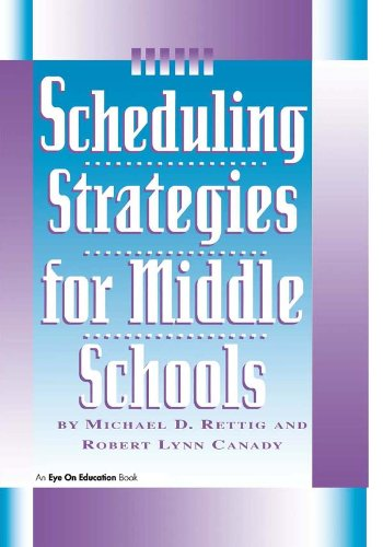 Scheduling Strategies for Middle Schools (English Edition)
