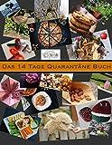 Das 14 Tage Quarantäne Buch: Anti Langeweile (German Edition)