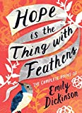 Dickinson, E: Hope is the Thing with Feathers: Poems of Emily Dickinson (Women's Voice) - Emily Dickinson