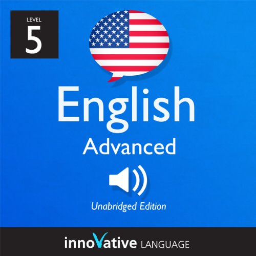 Learn English - Level 5: Advanced English, Volume 1: Lessons 1-50 audiobook cover art