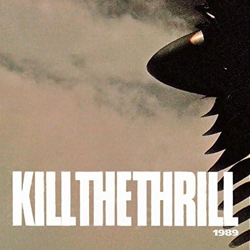 Kill The Thrill