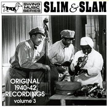 Slim & Slam: Original 1940-42 Recordings, Vol. 3