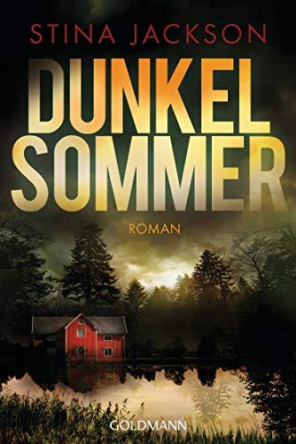 Dunkelsommer: Der Nr.1-Bestseller aus Schweden - Roman