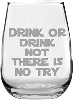 Funny Stemless Wine Glass - Drink or Drink Not - Makes a Great Gift for Star Wars Fans!
