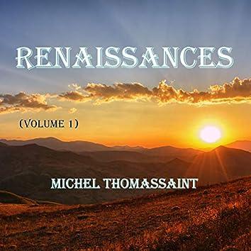 Renaissances, Vol. 1