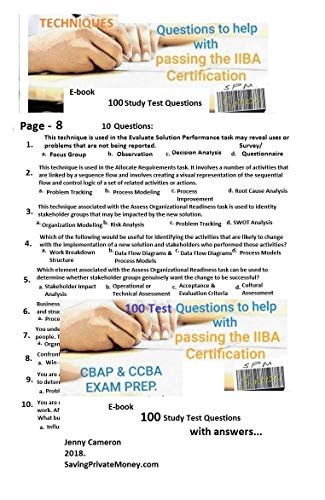 CBAP & CCBA EXAM PREP. 100 STUDY TEST QUESTIONS.: Questions to help with passing the IIBA Business Analyst Certification