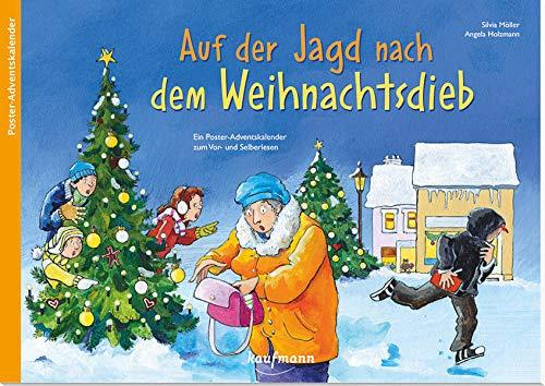Auf der Jagd nach dem Weihnachtsdieb. Ein Krimi-Adventskalender zum Vorlesen und Ausschneiden (Adventskalender mit Geschichten für Kinder: Ein Buch zum Vorlesen und Basteln)
