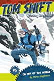 On Top of the World (Tom Swift, Young Inventor Book 5)