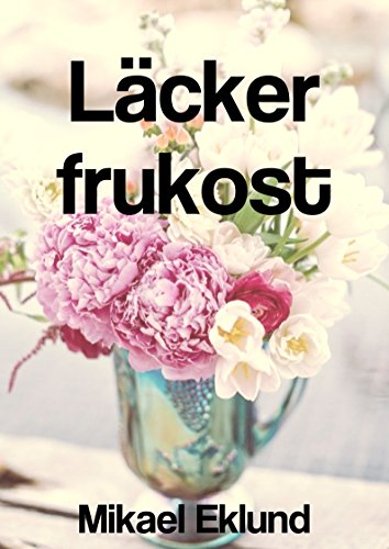 Läcker frukost (Swedish Edition)