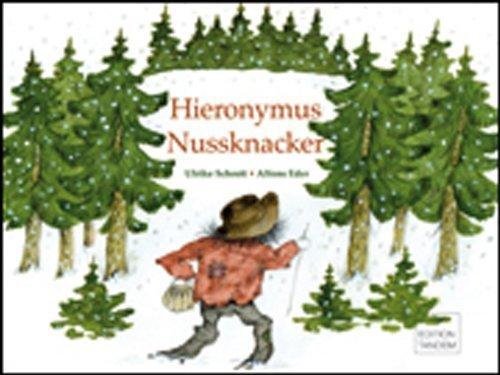 Hieronymus Nussknacker von Ulrike Schrott (Ungekürzte Ausgabe, 7. Dezember 2010) Gebundene Ausgabe