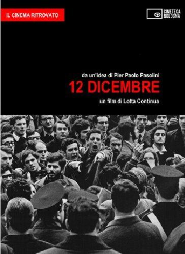 12 dicembre. Un film di Lotta Continua. DVD. Con libro
