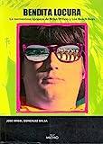 Bendita locura: La tormentosa epopeya de Brian Wilson y Los Beach Boys (Música)