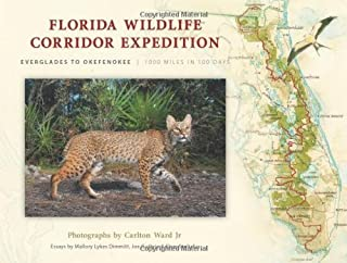 Florida Wildlife Corridor Expedition Paperback – March 1, 2013