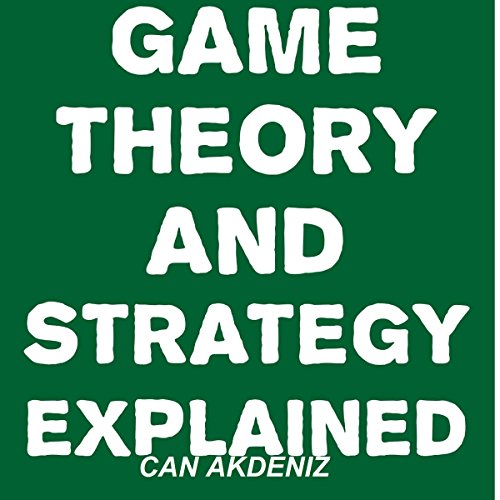 Game Theory and Strategy Explained cover art