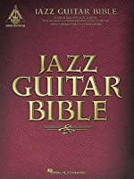 Jazz Guitar Bible (Guitar Recorded Versions)