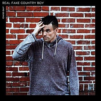 Real Fake Country Boy