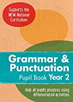 Year 2 Grammar and Punctuation Pupil Book: English Ks1 (Ready, Steady Practise!)