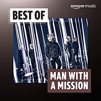 Best of MAN WITH A MISSION