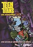 Teen Titans - Une nouvelle génération de héros