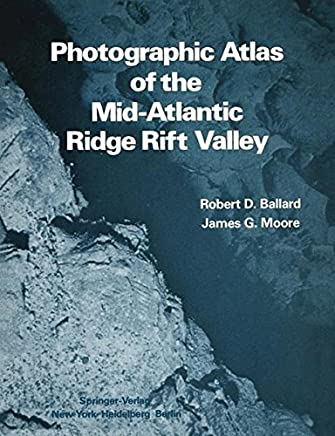 Photographic Atlas of the Mid-Atlantic Ridge Rift Valley