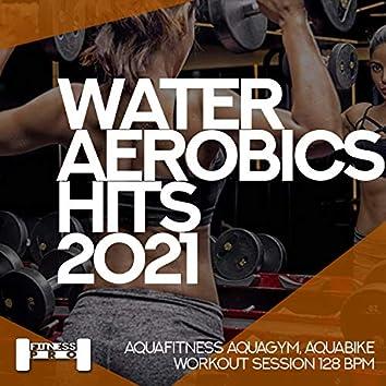 Water Aerobics Hits 2021 - Aqua Fitness, Aquagym, Aqua Bike Workout Session 128 BPM