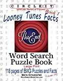 Circle It, Looney Tunes Facts, Book 1, Word Search, Puzzle Book