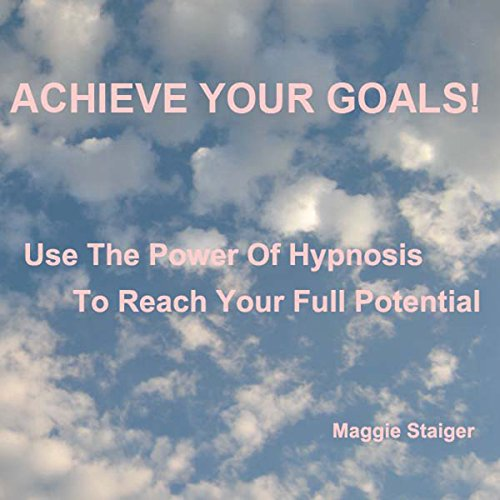 Achieve Your Goals cover art
