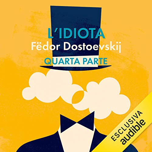 L'idiota 4 audiobook cover art