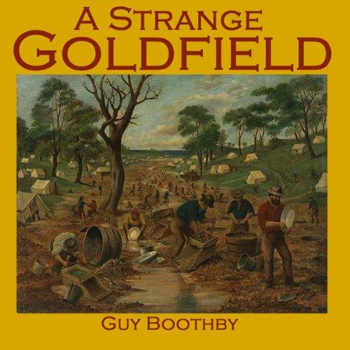A Strange Goldfield cover art