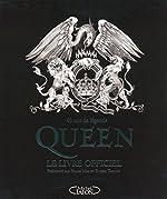 Queen Le livre officiel