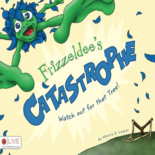 Frizzeldee's Catastrophe audiobook cover art